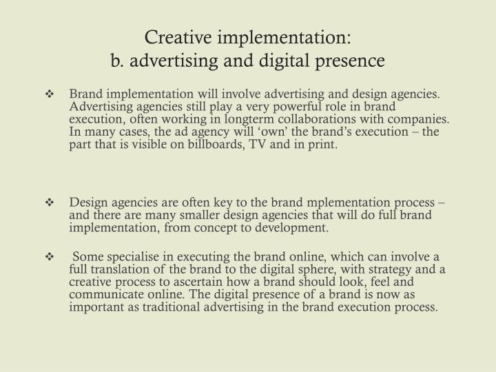 Creative implementation: