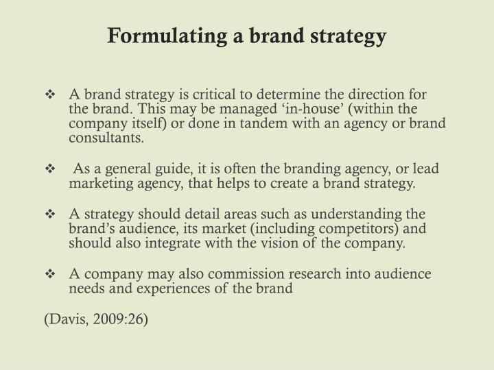 Formulating a brand strategy