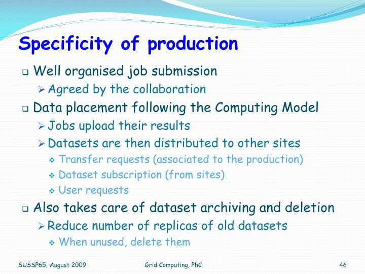 Specificity of production