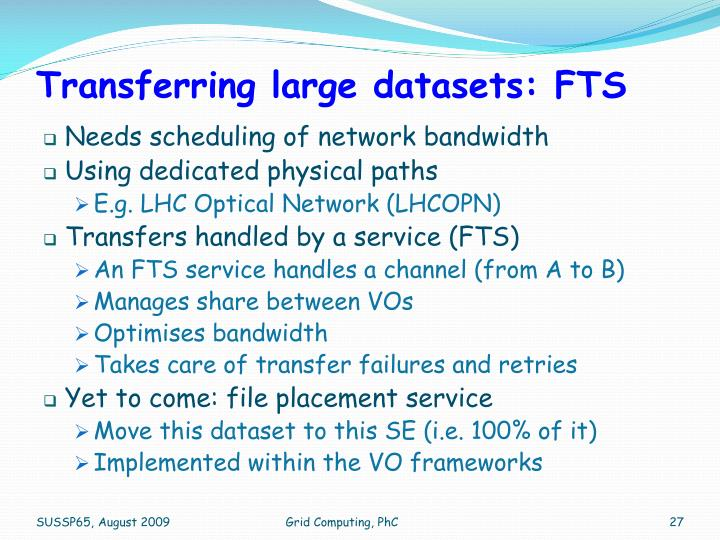 Transferring large datasets: FTS