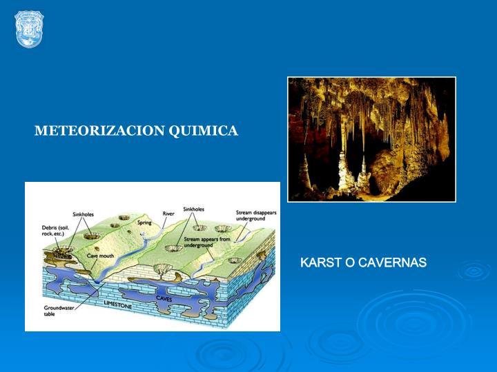 METEORIZACION QUIMICA