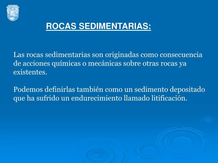 ROCAS SEDIMENTARIAS: