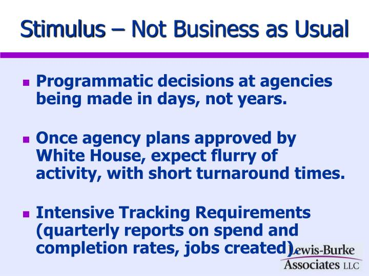 Stimulus – Not Business as Usual