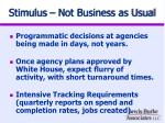 stimulus not business as usual