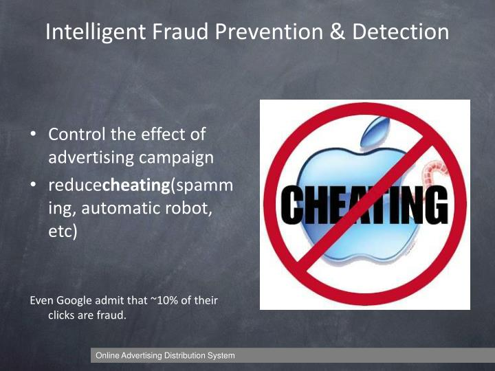 Intelligent Fraud Prevention & Detection