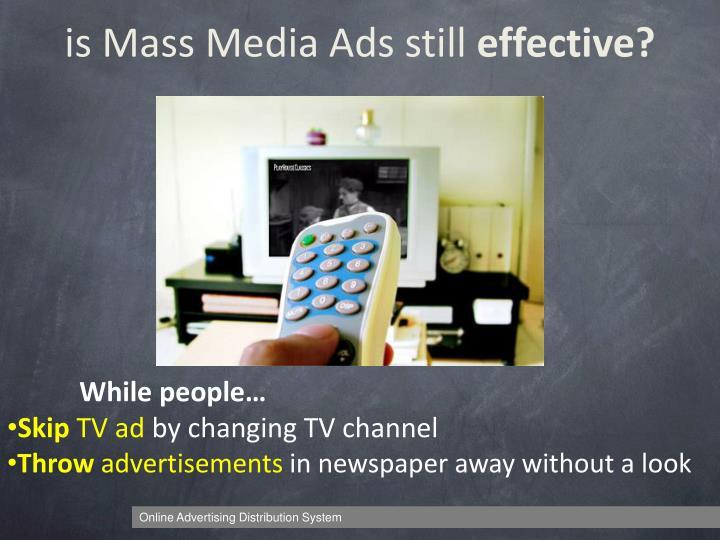 is Mass Media Ads still