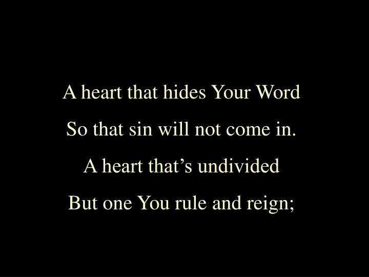 A heart that hides Your Word