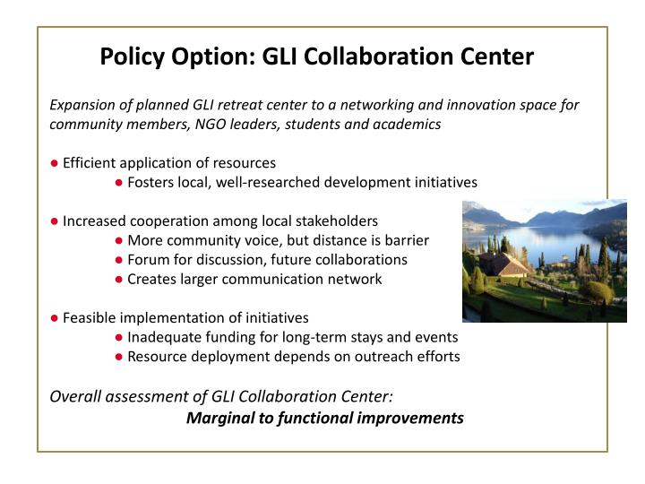 Policy Option: GLI Collaboration Center