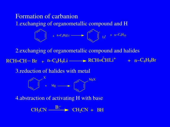 Formation of carbanion