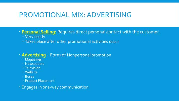 Promotional Mix: Advertising