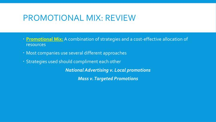 Promotional Mix: Review