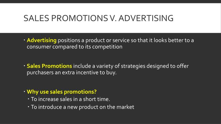 Sales Promotions v. Advertising