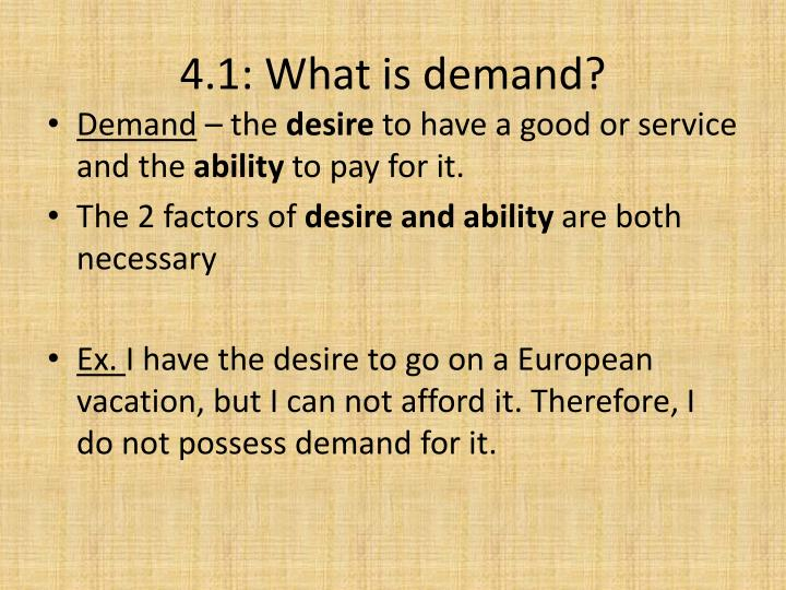 4.1: What is demand?