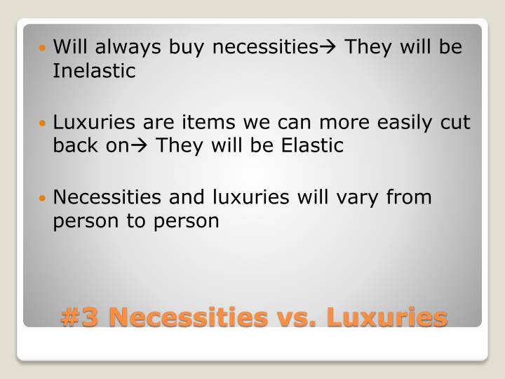 Will always buy necessities
