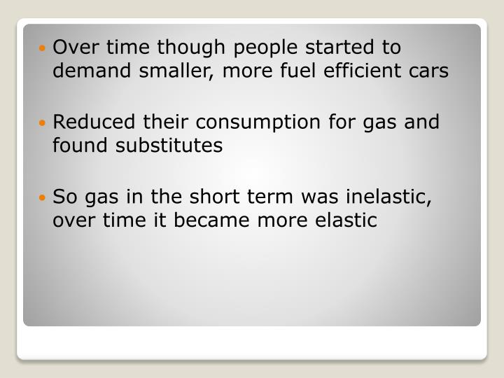Over time though people started to demand smaller, more fuel efficient cars
