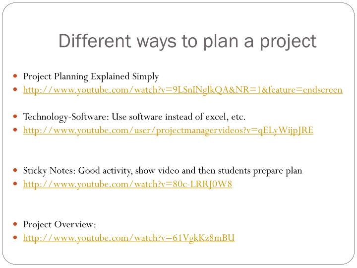 Different ways to plan a project