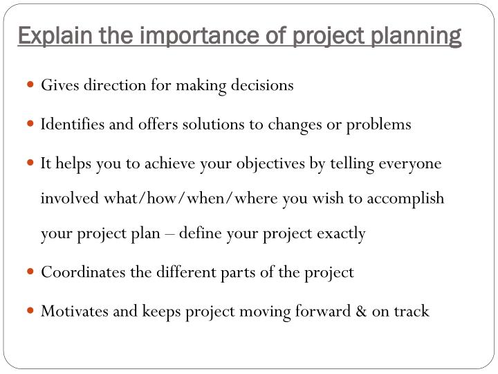 Explain the importance of project planning
