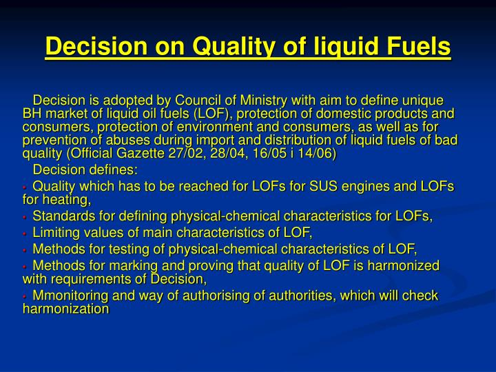 Decision on quality of liquid fuels