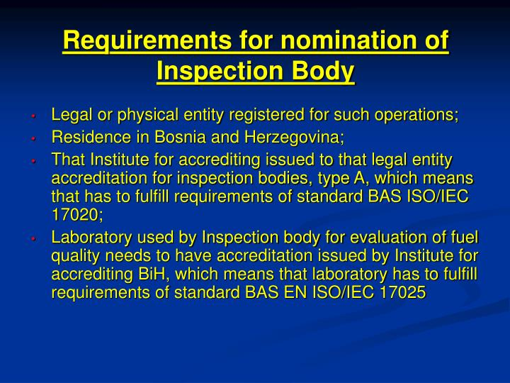Requirements for nomination of Inspection Body