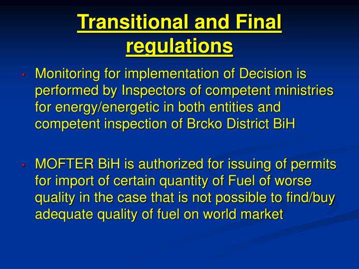 Transitional and Final regulations