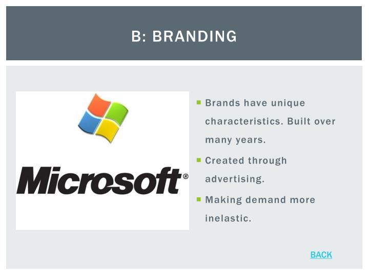 B: Branding