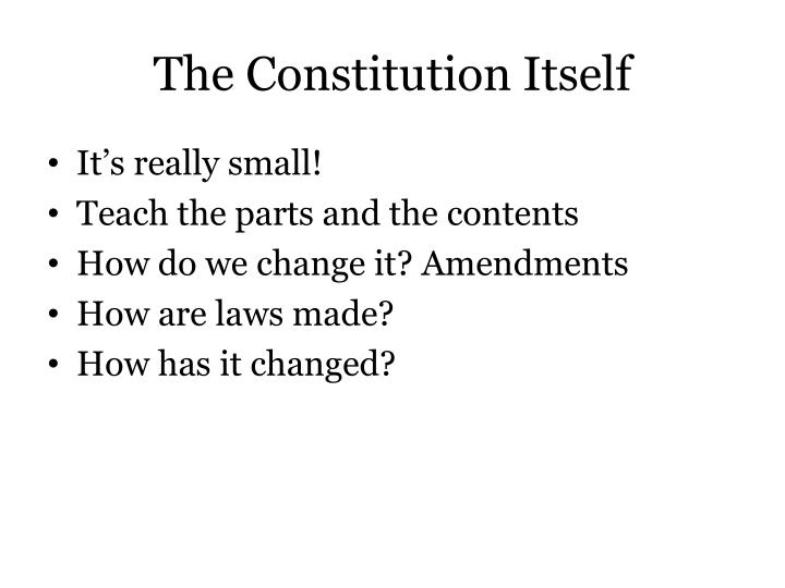 The Constitution Itself