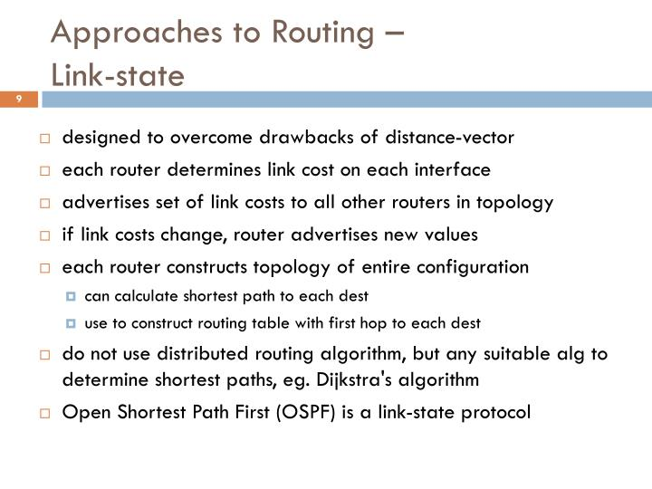 Approaches to Routing –