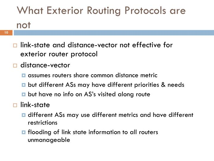 What Exterior Routing Protocols are not