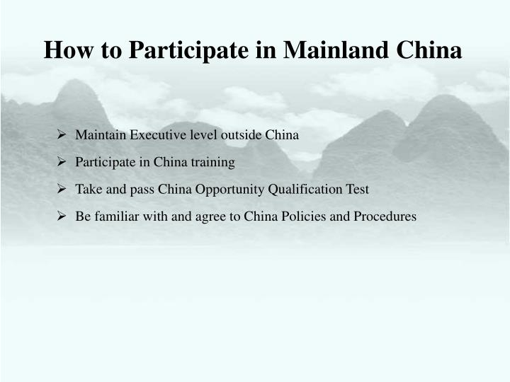 How to Participate in Mainland China