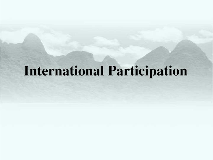 International Participation