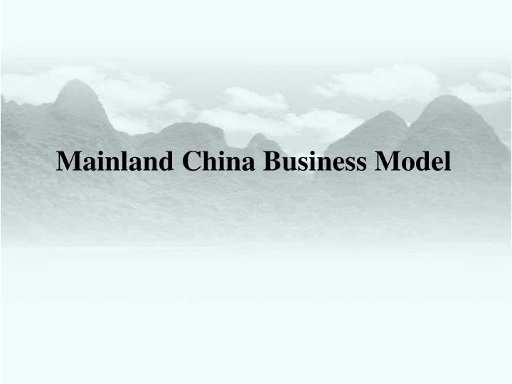 Mainland China Business Model