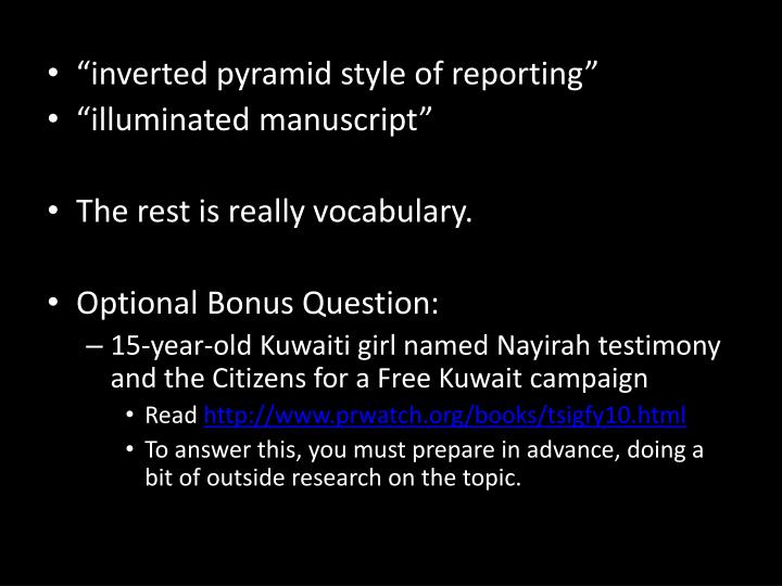 """""""inverted pyramid style of reporting"""""""