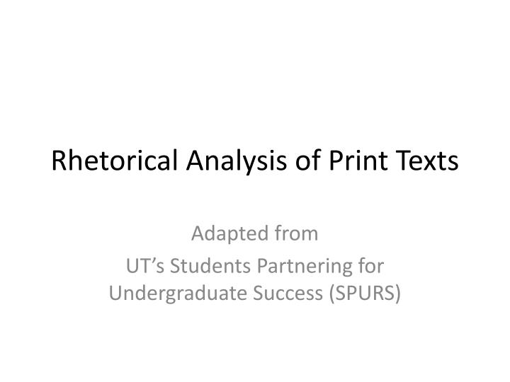 rhetorical analysis of print texts