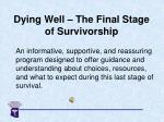 dying well the final stage of survivorship