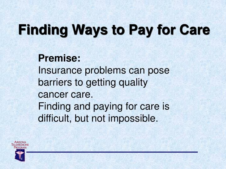 Finding Ways to Pay for Care