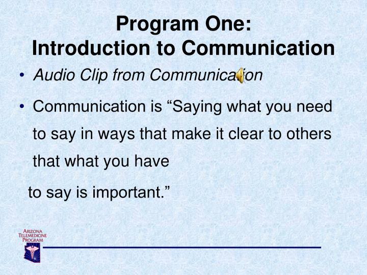 Program One: