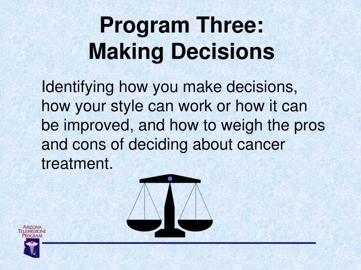 Program Three: