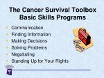 the cancer survival toolbox basic skills programs