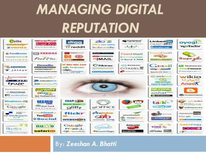 Managing digital reputation