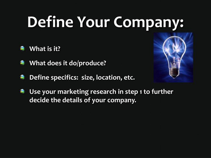 Define Your Company: