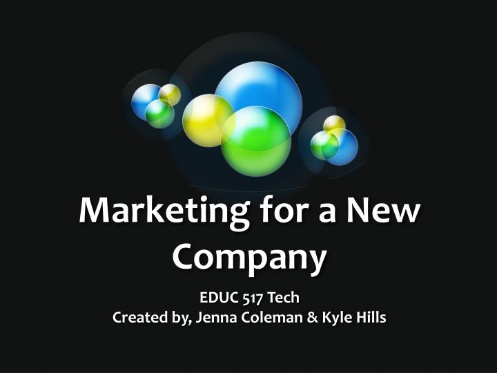 marketing for a new company