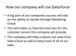 how our company will use salesforce