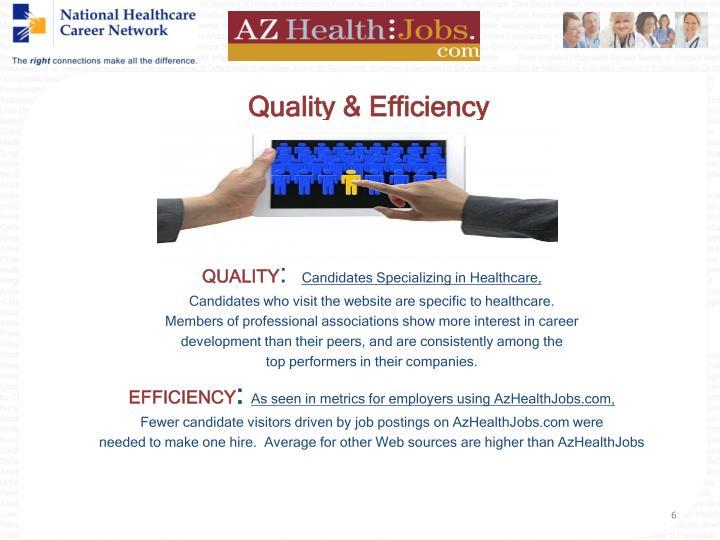 Quality & Efficiency