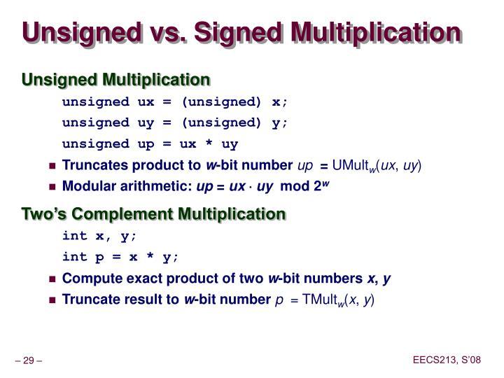 Unsigned vs. Signed Multiplication