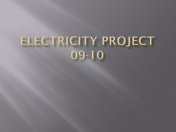 electricity project 09 10