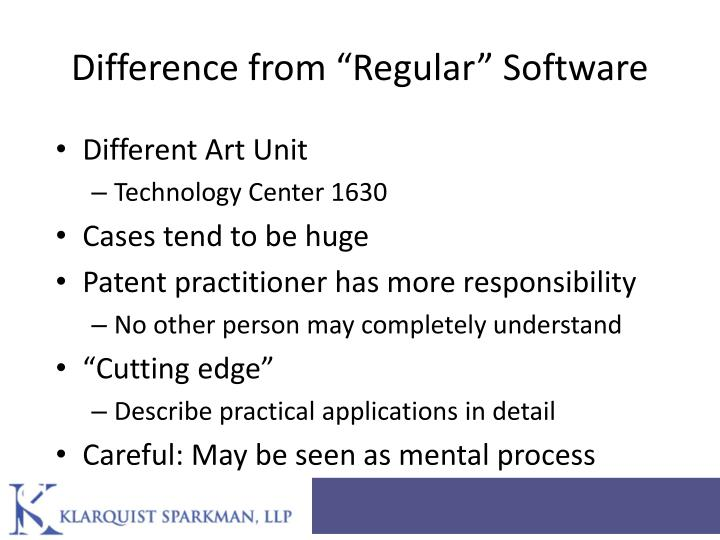 """Difference from """"Regular"""" Software"""