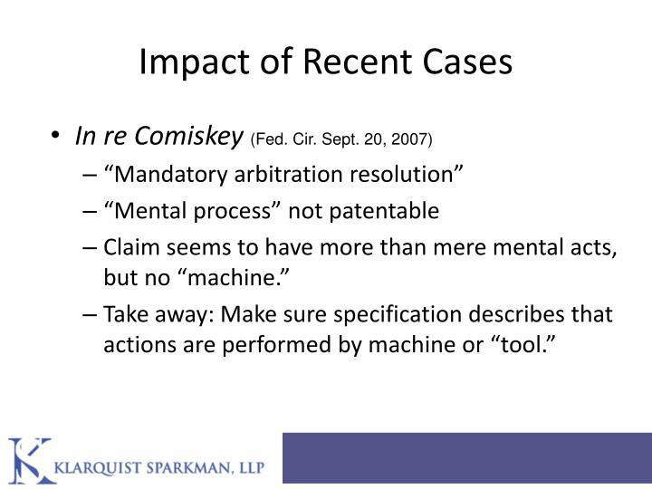 Impact of Recent Cases