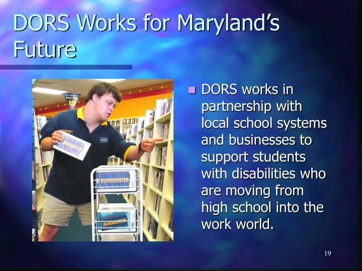 DORS Works for Maryland's Future