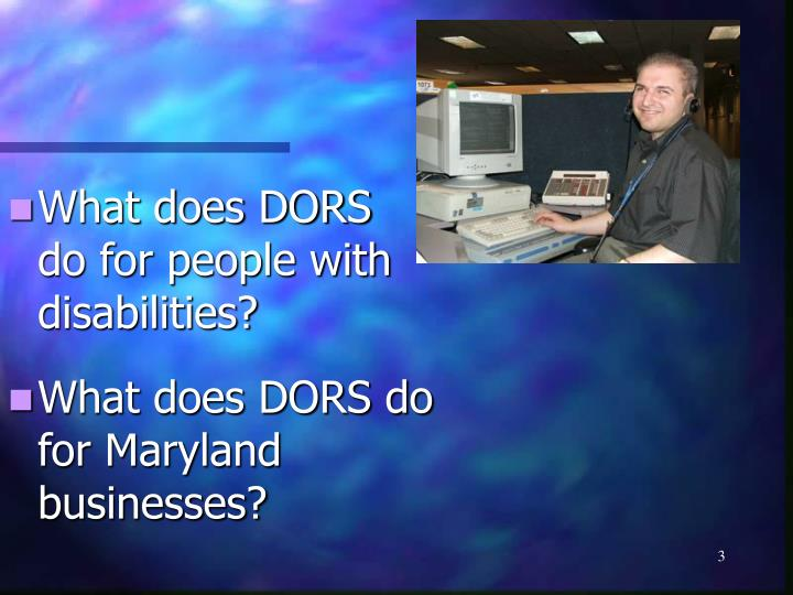 What does DORS