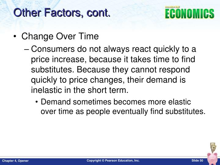 Other Factors, cont.